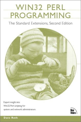 Win32 Perl Programming: Standard Extensions, Second Edition